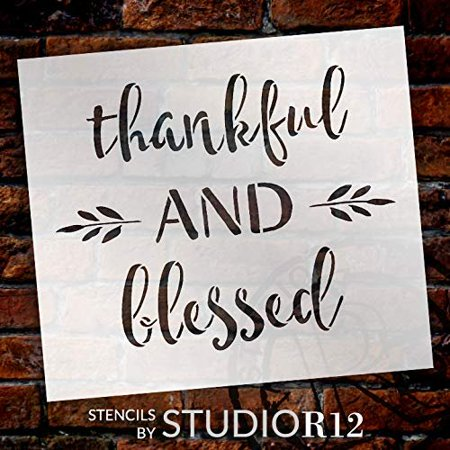 Thankful and Blessed Stencil by StudioR12 | Reusable Mylar Template | Use to Paint Wood Signs - Pallets - DIY Fall & Thanksgiving Decor - Select Size (16