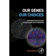 Our Genes, Our Choices - eBook