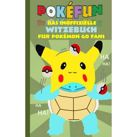 POKEFUN - Das inoffizielle Witzebuch f?r Pokemon GO Fans -
