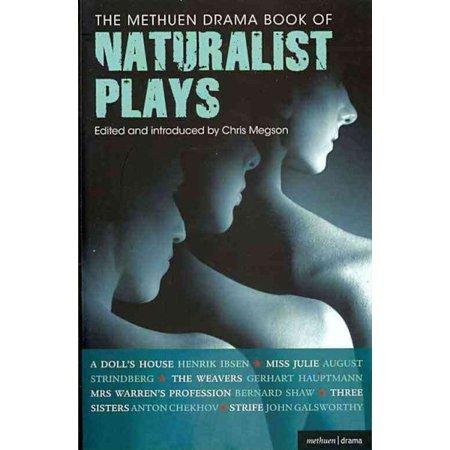 The Methuen Drama Book of Naturalist Plays