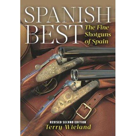 Spanish Best : The Fine Shotguns of Spain