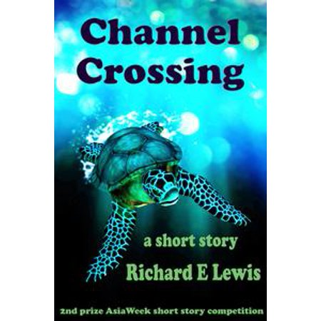 Channel Crossing: A short story - eBook (History Channel Story Of Halloween)