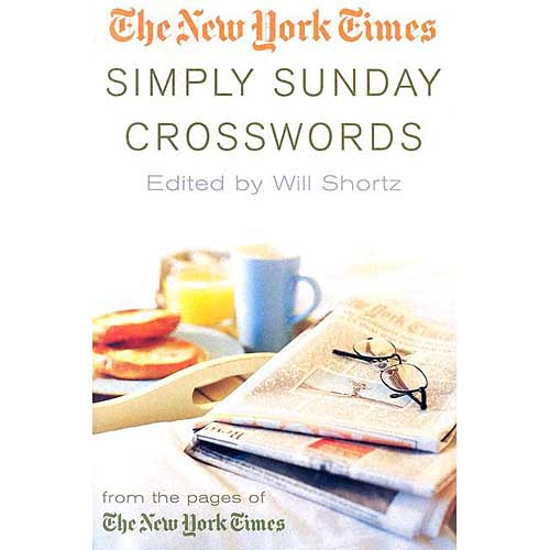 The New York Times Simply Sunday Crosswords: From the Pages of the New York Times