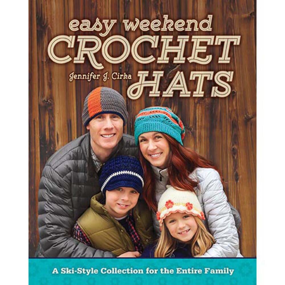 Easy Weekend Crochet Hats Crochet Book