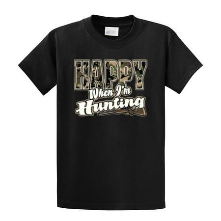 Hunting T-Shirt Happy When I'm Hunting