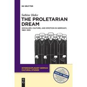 The Proletarian Dream (Paperback)