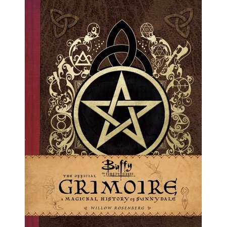 Buffy the Vampire Slayer: The Official Grimoire : A Magickal History of Sunnydale - Vampire Slayer Halloween