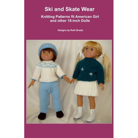 Ski and Skate Wear, Knitting Patterns fit American Girl and other 18-Inch Dolls - eBook