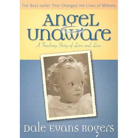 Angel Unaware: A Touching Story of Love and Loss by