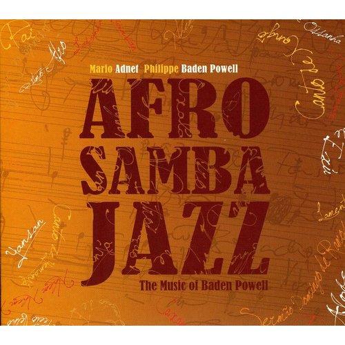 Afrosambajazz: Music Of Baden Powell by