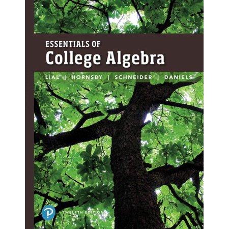 Essentials Of College Algebra   Mymathlab With Pearson Etext
