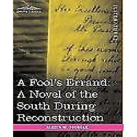 A Fool's Errand: A Novel of the South During Reconstruction - image 1 de 1
