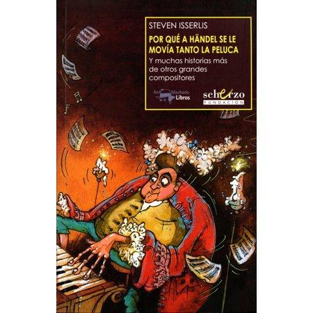 Por qué a Händel se le movía tanto la peluca - eBook (Halloween Peluca Roja)