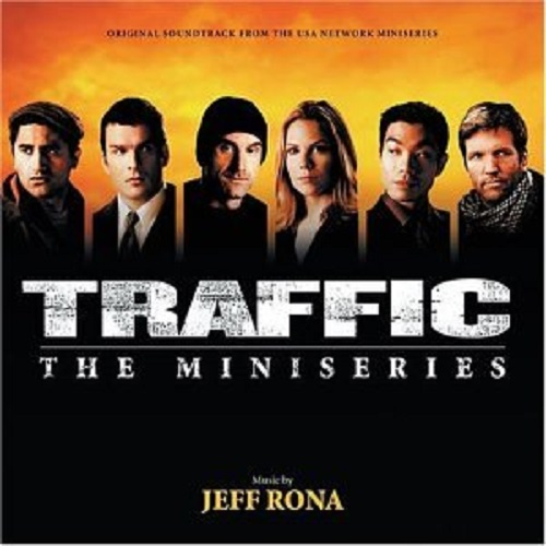 TRAFFIC: THE MINISERIES [ORIGINAL TV SOUNDTRACK] (030206654424)