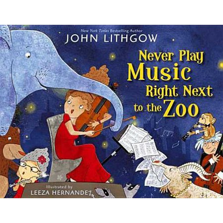 Never Play Music Right Next to the Zoo - eBook