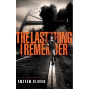 The Last Thing I Remember - eBook