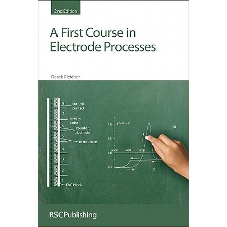 A First Course in Electrode Processes : Rsc