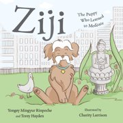 Ziji : The Puppy Who Learned to Meditate