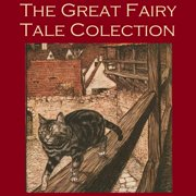Great Fairy Tale Collection, The - Audiobook