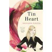 Tin Heart : A Novel