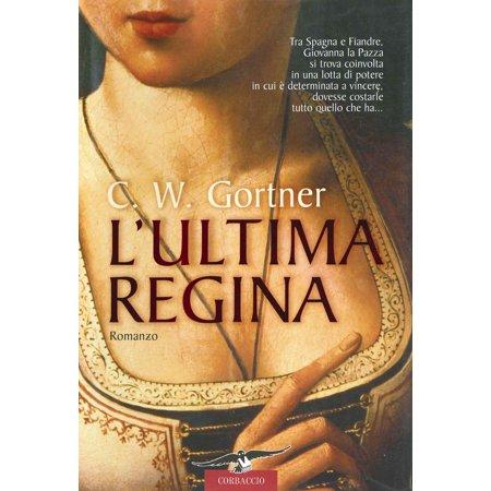 L'ultima regina - eBook (Sonnenbrille Regina)