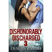 Dishonorably Discharged 3: The Ex's Tour - eBook