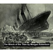The Wreck of the Titan or Futility - eBook