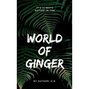 It's always better in the world of Ginger - eBook
