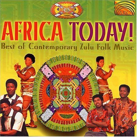 Africa Today: Best of Contemporary Zulu Folk