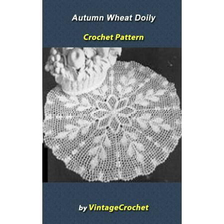 Autumn Wheat Doily Vintage Crochet Pattern eBook - eBook (Autumn Pattern)