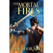 The Mortal Fires - eBook