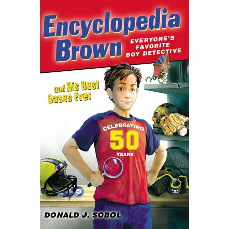 Encyclopedia Brown and his Best Cases Ever (The Best Of Clifford Brown)