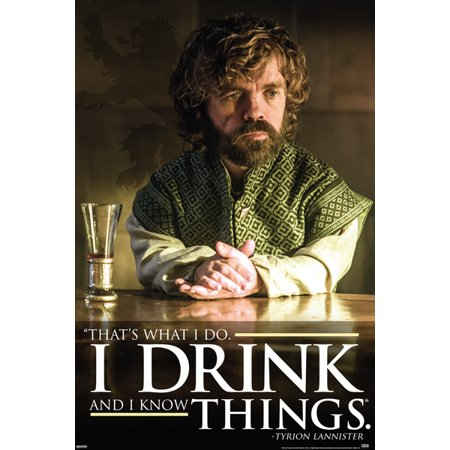 Game Of Thrones Drink Tyrion Drink Quote Poster Print (Game Of Thrones Season 5 Poster)