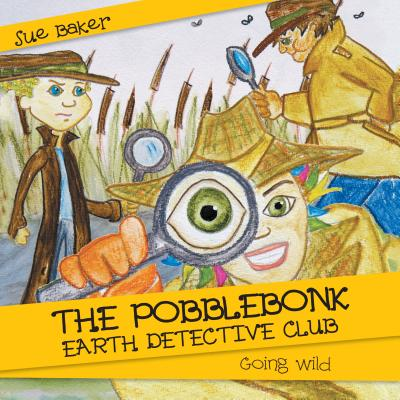 The Pobblebonk Earth Detective Club - eBook