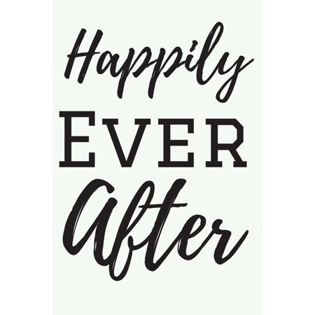 Wedding Notebook, Happily Ever After: Wedding Engagement, Journal Lined Notebook to Write things in. Wedding Planner/ Guest Books for Visitor/