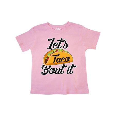 54151f3d2 Inktastic - Lets Taco Bout it Toddler T-Shirt - Walmart.com