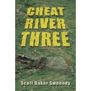 Cheat River Three