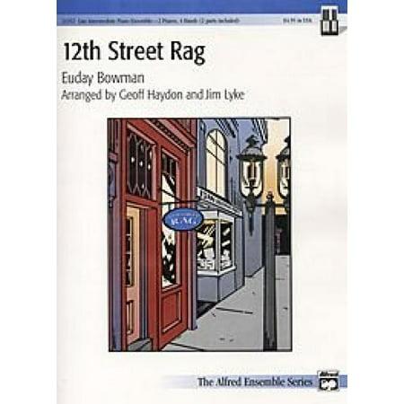 12th Street Rag (12th Street Rag Sheet Music)