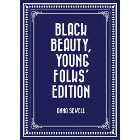 Young Beauty Tube (Black Beauty, Young Folks' Edition -)