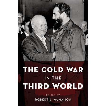 The Cold War in the Third World - eBook (Robert Gilpin War And Change In World Politics)