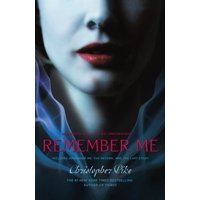 Remember Me : Remember Me; The Return; The Last Story