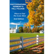 Photographing Vermont's Fall Foliage - eBook