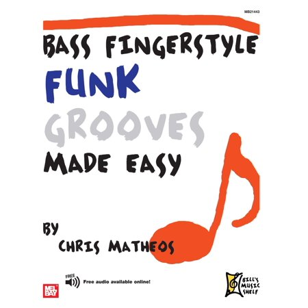 Bass Fingerstyle Funk Grooves Made Easy - eBook