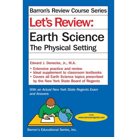 Let's Review Earth Science : The Physical Setting