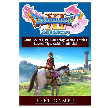 Dragon Quest XI Echoes of an Elusive Age Game, Switch, Pc, Gameplay, Armor, Battles, Bosses, Tips, Guide Unofficial (Under Armour Flats Guide)