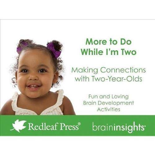 More to Do While I'm Two: Making Connections With Two-Year-Olds