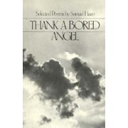 Thank a Bored Angel: Selected Poems (Paperback)
