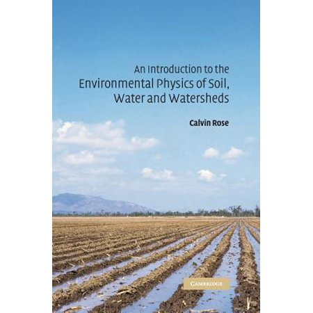 An Introduction to the Environmental Physics of Soil, Water and