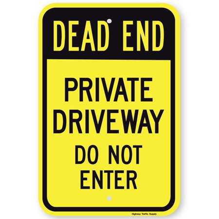 Highway Traffic Supply Dead End Private Driveway Do Not Enter Sign (black on yellow)