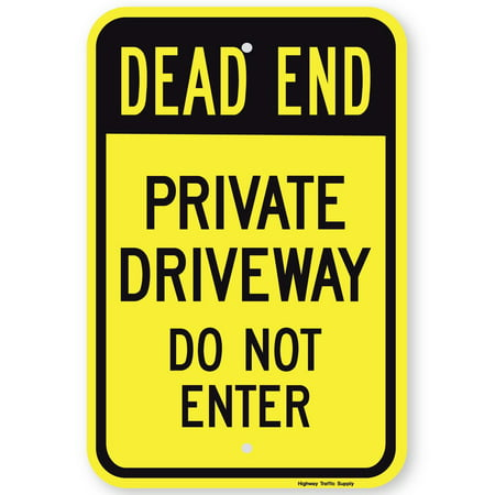 Highway Construction Signs - Highway Traffic Supply Dead End Private Driveway Do Not Enter Sign (black on yellow)